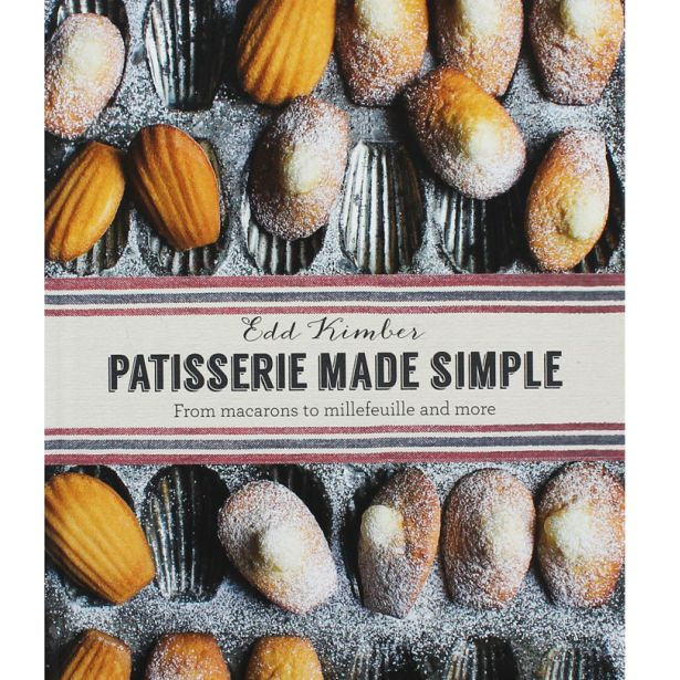 © Patisserie Made Simple by Edd Kimber, published by Kyle Books, priced £19.99 (photography by Laura Edwards)